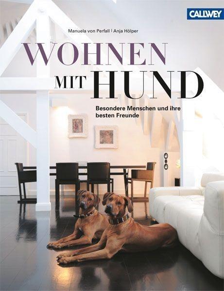 Manuela von Perfall: Wohnen mit Hund