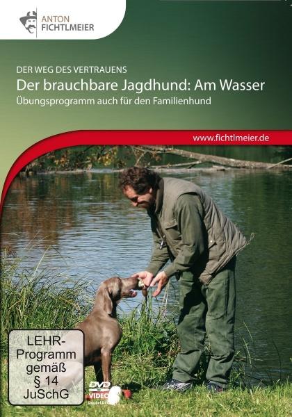 Anton Fichtlmeier: Der brauchbare Jagdhund am Wasser - DVD
