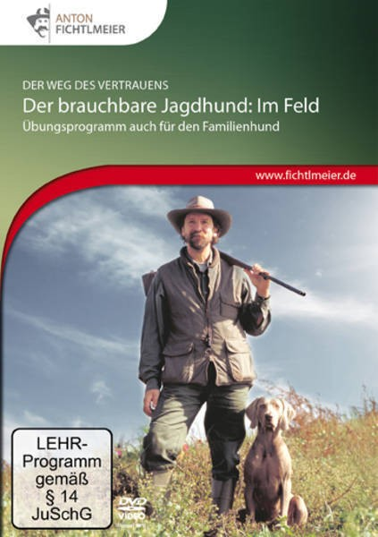 Anton Fichtlmeier: Der brauchbare Jagdhund im Feld - Doppel-DVD